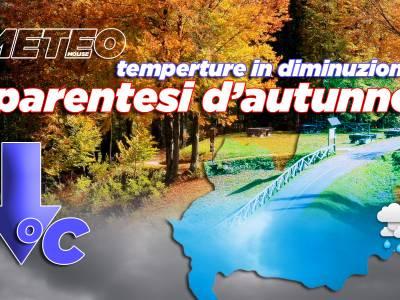 Parentesi autunnale e temperature in diminuzione